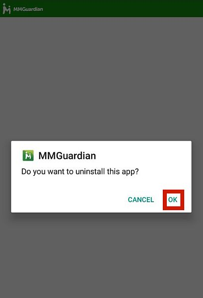 MMGuardian uninstall final confirmation pop up with the ok button highlighted